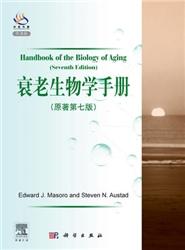 衰老生物学手册  导读版 原著第七版英文版(美)马索拉著_2012年