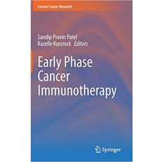 Early Phase Cancer Immunotherapy(早期癌症免疫治疗)