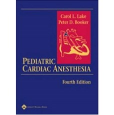 Pediatric Cardiac Anesthesia 4th Edition(小儿心脏麻醉 第四版)