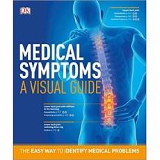 Medical Symptoms _A Visual Guide _The Easy Way to Identify Medical Problems(医疗症状视觉指南识别医疗问题的简单方法)