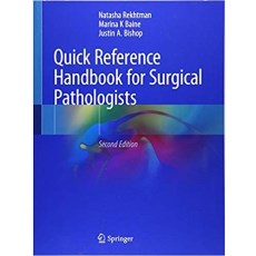 Quick Reference Handbook for Surgical Pathologists 2nd Edition(外科病理学家快速参考手册 第2版)