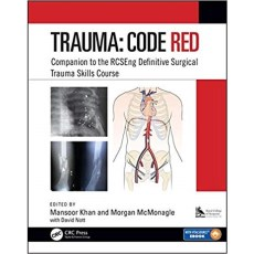 Trauma Code Red Companion to the RCSEng Definitive Surgical Trauma Skills Course(外科创伤技能课程)