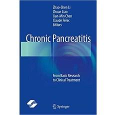 Chronic Pancreatitis From Basic Research to Clinical Treatment(慢性胰腺炎从基础研究到临床治疗)