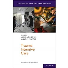 Trauma Intensive Care_Pittsburgh Critical Care Medicine(创伤重症监护 匹兹堡重症监护医学)