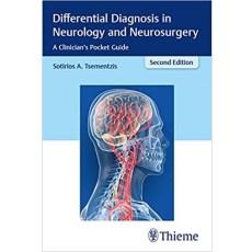 Differential Diagnosis in Neurology and Neurosurgery_ A Clinician's Pocket Guide 2nd Edition(神经病学和神经外科的鉴别诊断 临床医师手册 第二版)
