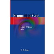 Neurocritical Care by Kosaku Kinoshita(神经危重症监护)