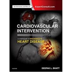 Cardiovascular Intervention A Companion to Braunwalds Heart Disease( 心血管干预与Braunwalds心脏病)