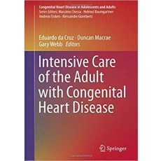 Intensive Care of the Adult with Congenital Heart Disease(成人先天性心脏病重症监护)