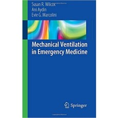Mechanical Ventilation in Emergency Medicine(急救医学中的机械通气)
