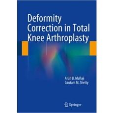 Deformity Correction in Total Knee Arthroplasty(全膝关节置换术中畸形矫正)