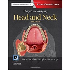 Diagnostic Imaging Head and Neck 3rd Edition(头部和颈部影像诊断学 第3版)