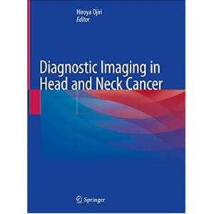 Diagnostic Imaging in Head and Neck Cancer(头颈癌的影像诊断)