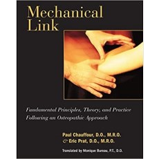 Mechanical Link Fundamental Principles, Theory, and Practice Following an Osteopathic Approach(骨科机械连接的基本原则)