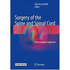 Surgery of the Spine and Spinal Cord A Neurosurgical Approach(脊柱和脊髓外科)