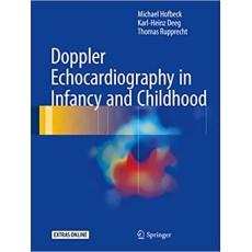 Doppler Echocardiography in Infancy and Childhood(婴儿和儿童的多普勒超声心动图)