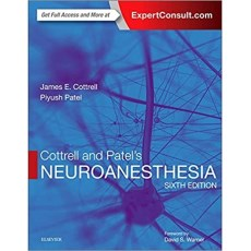 "Cottrell and Patel""s Neuroanesthesia 6th Edition(神经麻醉 第六版)"