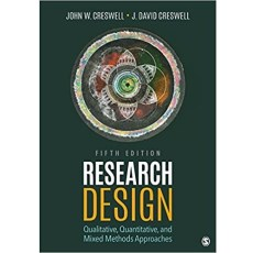 Research Design Qualitative, Quantitative, and Mixed Methods Approaches 5th Edition(研究设计定性、定量和混合方法)