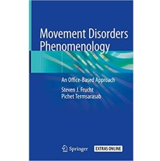 Movement Disorders Phenomenology An Office-Based Approach(运动障碍现象学)