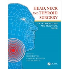 Head, Neck and Thyroid Surgery_ An Introduction and Practical Guide(头、颈、甲状腺手术-介绍和实用指南)