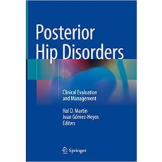 Posterior Hip Disorders Clinical Evaluation and Management(后髋关节疾病的临床评估和治疗)