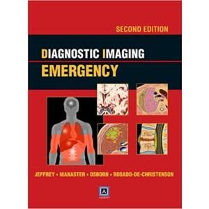 Diagnostic Imaging Emergency 2nd Edition(急诊影像诊断学 第2版)