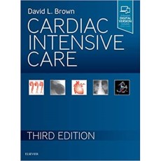 Cardiac Intensive Care 3rd Edition(心脏重症监护 第3版)