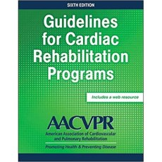Guidelines for Cardiac Rehabilitation Programs 6th Edition(心脏康复计划指南第6版)