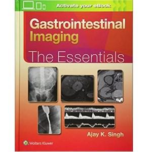 Gastrointestinal Imaging The Essentials(胃肠道影像诊断要点)