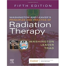 Washington and Leaver's Principles and Practice of Radiation Therapy 5th Edition(放射治疗原则和实践 第3版)