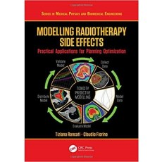 Modelling Radiotherapy Side Effects Practical Applications for Planning Optimisation(模拟放射治疗副作用规划优化的实际应用)